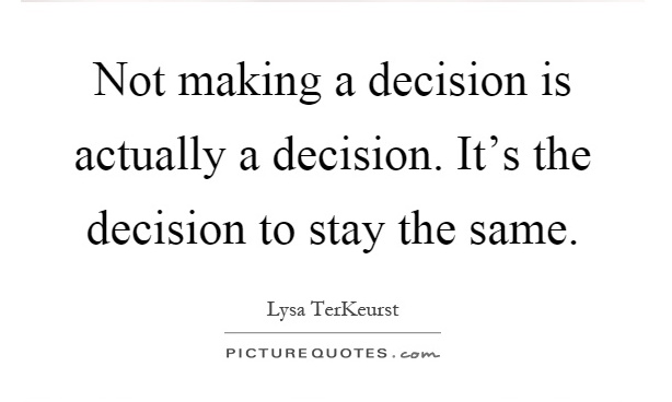 not-making-a-decision
