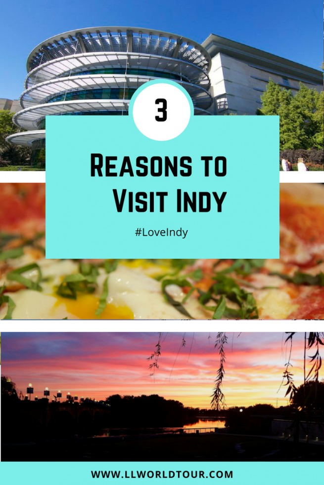 Reasons to Visit Indy
