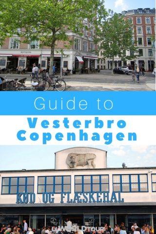 Vesterbro Copenhagen Guide