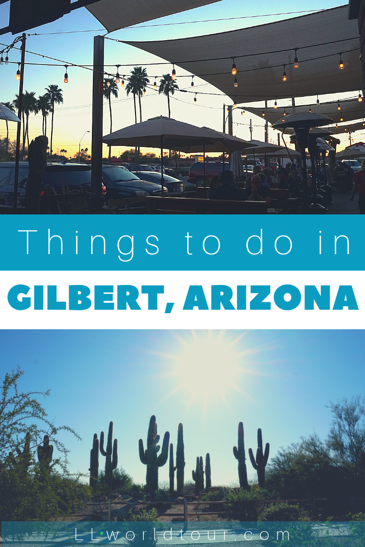Things you should do in Gilbert